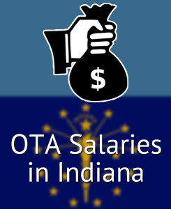 OTA Salaries in Indiana's Major Cities