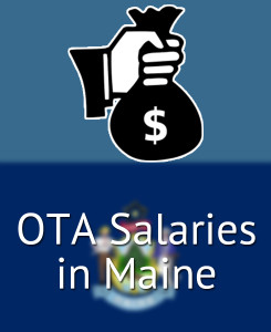 OTA Salaries in Maine's Major Cities