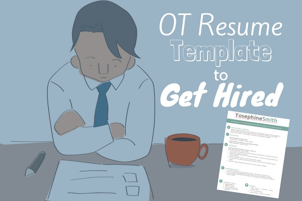 Free Occupational Therapy Resume Template & Tips to Get Hired