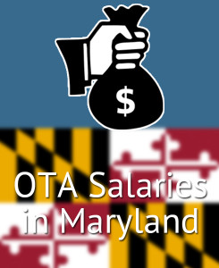 OTA Salaries in Maryland's Major Cities