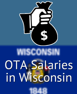 OTA Salaries in Wisconsin's Major Cities