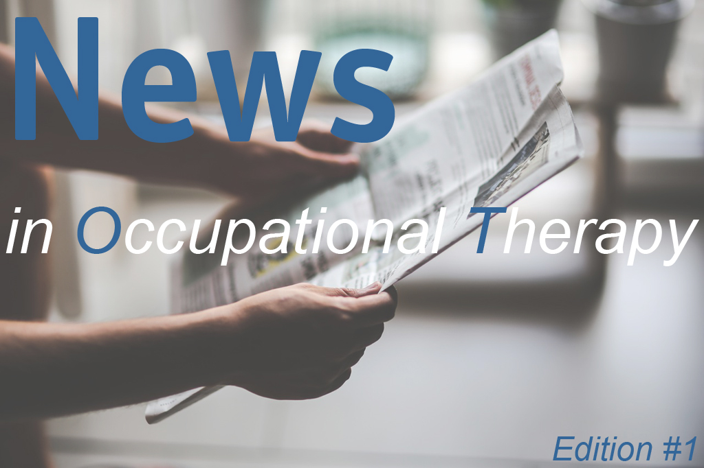 Occupational Therapy News Updates Edition 1