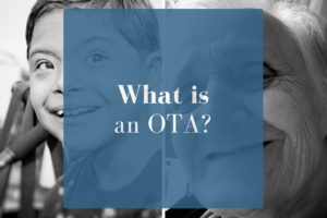 What is an OTA/COTA or Certified Occupational Therapy Assistant?