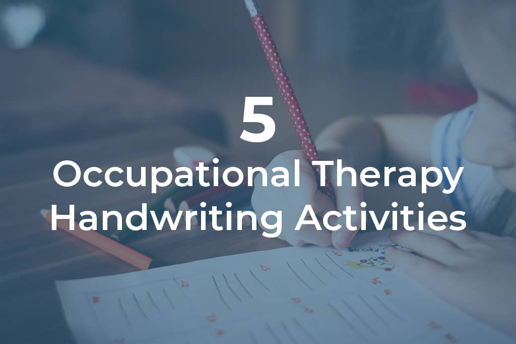 5 OT Activities for Handwriting With Children