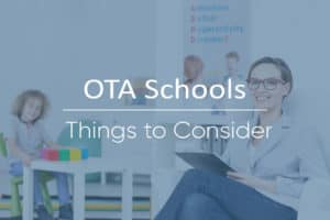 Occupational Therapist Assistant Schools